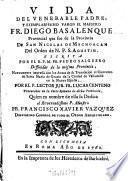 Vida del venerable padre, y exemplarissimo varon el maestro Fr. Diego Basalenque
