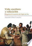 VIDA, ESCRITURA Y EDUCACIÓN