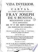 Vida interior y cartas, que escribió a diferentes personas Fray Joseph de Sn. Benito...
