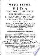 Vida, virtudes, y milagros del glorioso ... S. Francisco de Sales ..., Obispo y Principe de Ginebra. Few MS. notes
