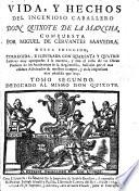 Vida y hechos del ingenioso caballero D. Quixote de la Mancha