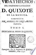 Vida y hechos del ingenioso cavallero D. Quixote de la Mancha,1