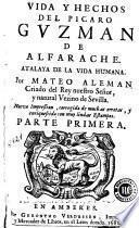 Vida y hechos del picaro Guzman de Alfarache