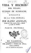 Vida y hechos del picaro Guzmán de Alfarache