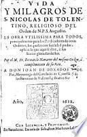 Vida y milagros de S. Nicolas de Tolentino ...