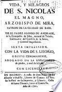 Vida y milagros de S. Nicolas el Magno, arzobispo de Mira, patron de la ciudad de Bari