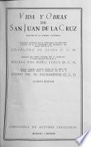 Vida y obras de San Juan de la Cruz : Biografía