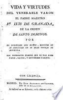 Vida y virtudes del venerable varon el padre maestro Fr. Luis de Granada