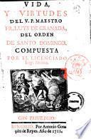 Vida y virtutes del v. P. Maestro Luys de Granada del orden de Santo Domingo. Compuesta por el licenciado Luys Muñóz