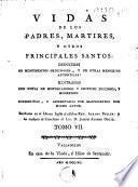 Vidas de los Padres Martires y otros principales santos, 7