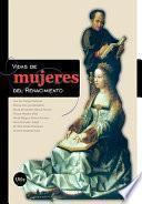 Vidas de mujeres del Renacimiento