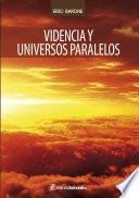 Videncia y Universos paralelos