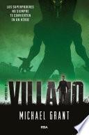 Villano (Monstruo 2)