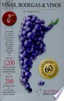 Viñas Bodegas Y Vinos de Argentina 2008