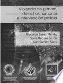 Violencia de género, derechos humanos e intervención policial