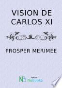 Visión de Carlos XI