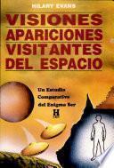 Visiones, Apariciones, Visitantes del Espacio