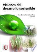 Visiones del desarrollo sostenible