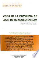 Visita de la provincia de León de Huánuco en 1562
