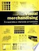 Visual merchandising : escaparates e interiores comerciales