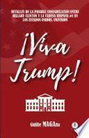 ¡Viva Trump! (Spanish Edition)