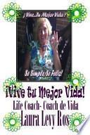 Vive Tu Mejor Vida!