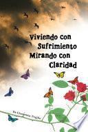 VIVIENDO CON SUFRIMIENTO MIRANDO CON CLARIDAD