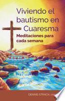 Viviendo el bautismo en Cuaresma