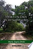 Vivir con Dios en su naturaleza