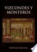 Vizcondes y Monteros