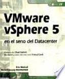 VMware vSphere 5 en el seno del datacenter