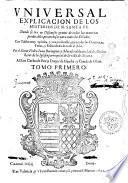 Vniuersal explicacion de los misterios de N. Santa Fe. Donde se tratan discursos graues de todas las materias predicables, prouechos para todos los estados. Con tablas muy copiosas, ... Por el doctor Pedro Iuan Berenguer y Morales, de la ciudad de Alicante, ... Tomo primero \-tercero!