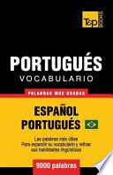 Vocabulario Español-Portugués Brasilero - 9000 Palabras Más Usadas