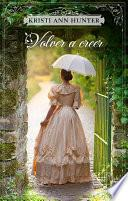Volver a creer (Haven Manor 2)