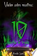 Vuelan sobre nosotros: cuentos de brujas