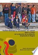 Vulnerabilidad y exclusión en salud: