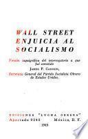 Wall Street enjuicia al socialismo