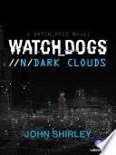 Watch Dogs: Dark Clouds (ES)