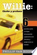 Willie: Chofer y profesor