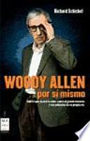 Woody Allen por sí mismo