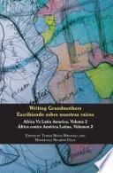 Writing Grandmothers: Africa Vs Latin America Vol 2