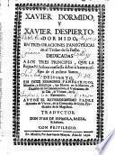 XAVIER DORMIDO, Y XAVIER DESPERTO