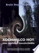 Xochimilco Hoy: Una Realidad Insustentable