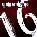 Y SIN EMBARGO magazine #17, mess-up mess-age