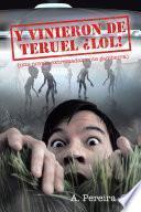 Y vinieron de Teruel ¡LOL!