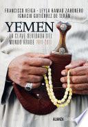 Yemen. La clave olvidada del mundo árabe