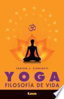 Yoga, filosofía de vida