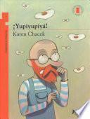 Yupiyupiya! / Hip, Hip, Hooray! (Torre de Papel Naranja) Spanish Edition