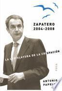 Zapatero 2004-2008