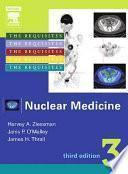 Ziessman, HA., Los requisitos en Radiología: Medicina nuclear. Fundamentos, 3a ed. ©2007